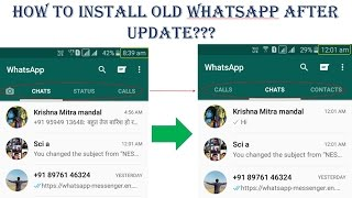 How to download old whatsapp version on andriod without loosing chats (worst whatsapp updates)