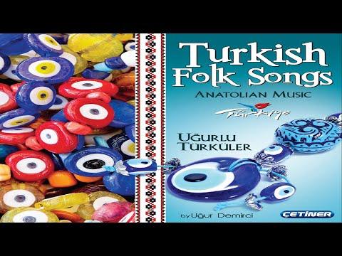 """TURKISH FOLK SONGS"" UĞUR DEMİRCİ  & MEYREM (REMİX)"