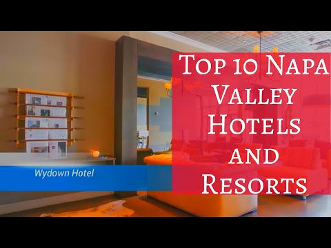 Top 10 Napa Valley Hotels And Resorts Travel Channel