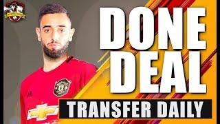 Deal Confirmed? Manchester United sign Bruno Fernandes?? Transfer Daily