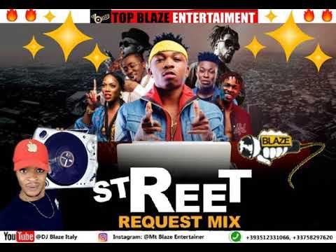 LATEST AFROBEAT NAIJA STREET REQUEST MIX (DJ MT BLAZE) davido/wizkid/olamidemp3
