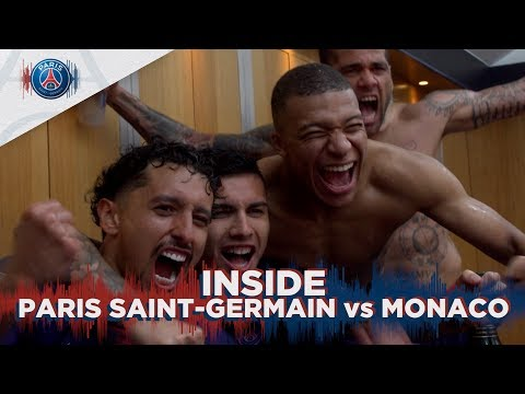 INSIDE - PARIS SAINT-GERMAIN vs MONACO