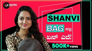 What's In My Bag With Shanvi Srivastava | Fashion | Sandalwood | Anushree Anchor