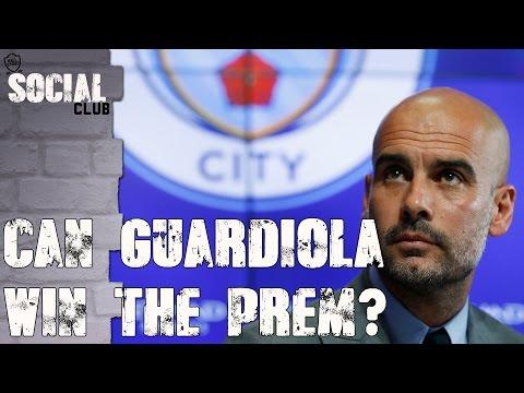 CAN GUARDIOLA WIN THE PREM? | SOCIAL CLUB