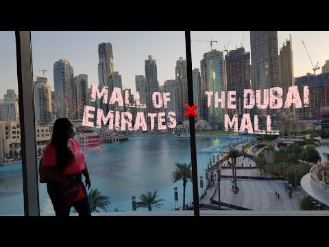 Roaming around Mall of Emirates and The Dubai Mall