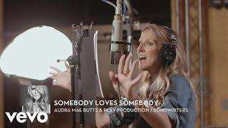 """Céline Dion - Making of """"Somebody Loves Somebody"""" (EPK)"""