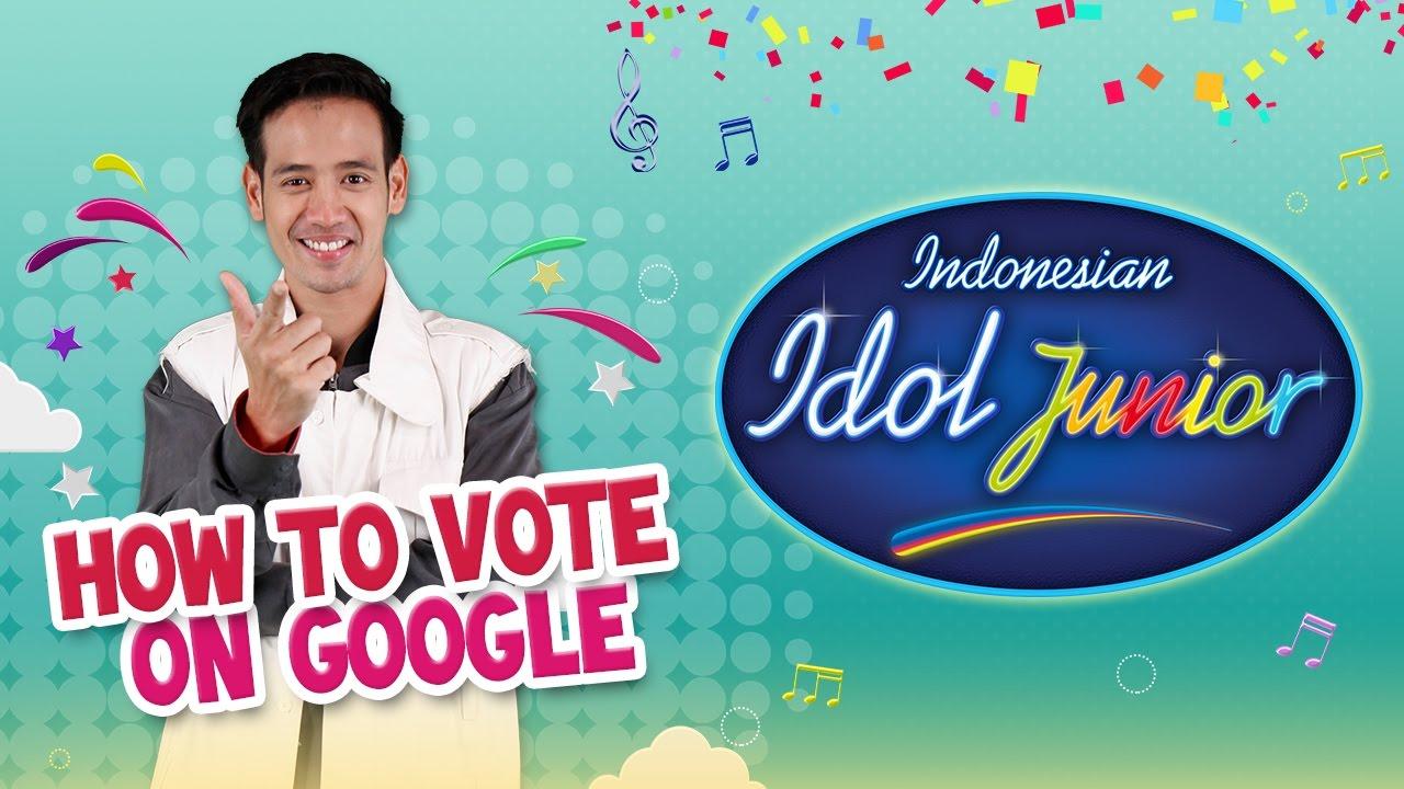 How To Vote On Google Untuk Indonesian Idol Junior