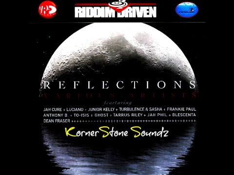 Reflections Riddim Mix (2005)