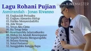 Lagu Rohani Pujian Asmirandah ft Jonas Rivanno - Lagu Rohani Terpopuler - Asmirandah Lagu Rohani