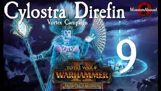Total War: Warhammer 2 Vortex Campaign - Cylostra Direfin #9