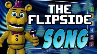 """THE FLIPSIDE"" - FNAF WORLD SONG 