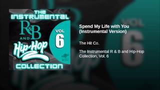 Spend My Life with You (Instrumental Version)