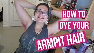 How To Dye Your Armpit Hair (Why I Don't Shave Mine) • RachealLeeRose