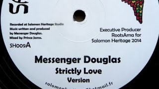 Messenger Douglas - Strictly Love + Version (YouDub Selection)