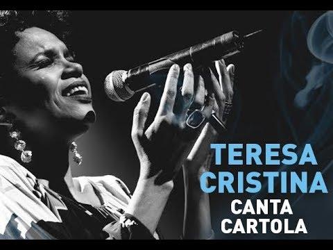 Teresa Canta Cartola  Ao Vivo [Show Completo]