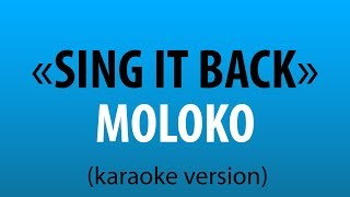 Moloko - Sing It Back (karaoke version) sing karaoke