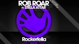 Rob Roar feat. Stella Attar - Rockerfella (Radio Edit) [Official]