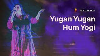 Yugan Yugan Hum Yogi | Saint Kabir  | Kalpana Gandharv
