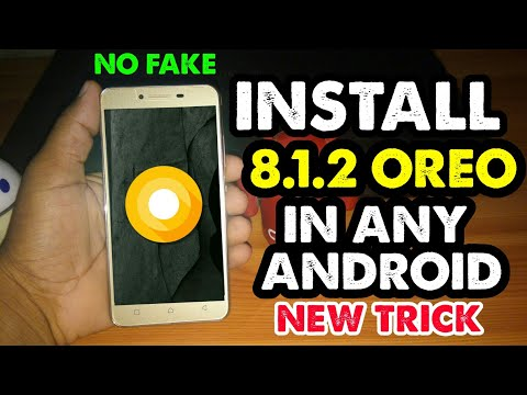 Update Your Any Android In Android 8.1.2 Oreo || No Bugs 2018 Trick