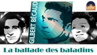 Gilbert Bécaud - La ballade des baladins (HD) Officiel Seniors Musik