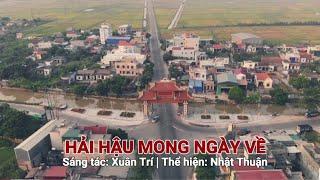🌊HẢI HẬU MONG NGÀY VỀ - Sáng tác: Xuân Trí - Thể hiện: Nhật Thuận