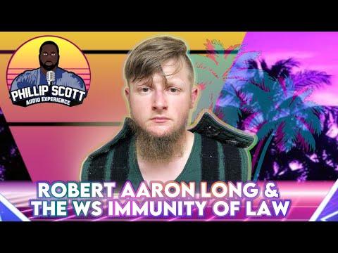 Robert Aaron Long & The WS Immunity Of Law