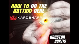 BOTTOM DEAL: How to Tutorial by Houston Curtis