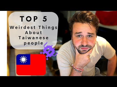 5 WEIRD Things About Taiwanese People