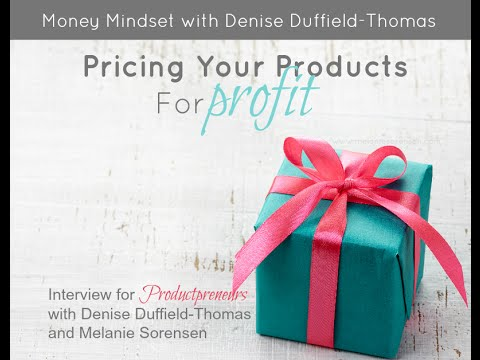 Pricing Your Products For Profit: Interview with Denise Duffield-Thomas