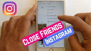 How To Use Close Friends Feature on Instagram