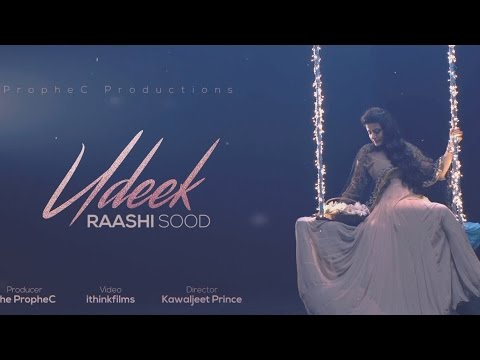 Raashi Sood | Udeek | Official Video