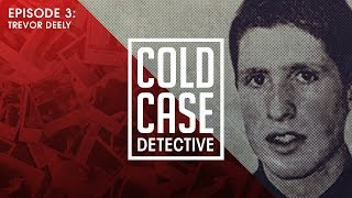 The Mysterious Disappearance of Trevor Deely: Who Were the Men in the Shadows?