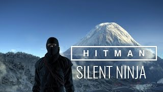 "HITMAN™ Episode 6 Hokkaido, Japan ""Situs Inversus"" - Silent Ninja Challenge Guide"