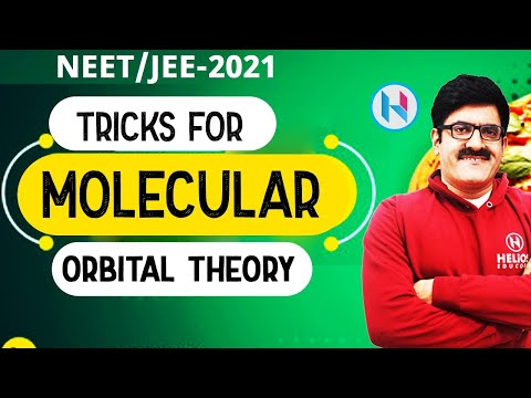Tricks of Molecular Orbital Theory, Part-I (IITJEE Mains/Advance/AIIMS/NEET/XI/XII)