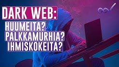 DARK WEB: INTERNETIN PIMEÄ PUOLI