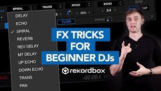 5 Easy FX Tricks in Rekordbox for Beginner DJs