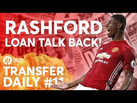 Rashford Loan Talk Again?!?! Matic, Young to China? | Manchester United Transfer News | TD #11