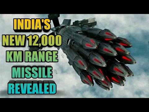 INDIA'S NEW 12,000 KM RANGE MISSILE REVEALED