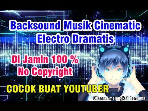 download-backsound-musik-cinematic-electro-dramatis-no-copyright-music-mp3-untuk-youtube-youtuber
