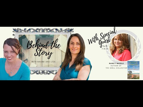 BEHIND THE STORY with Nancy Naigle
