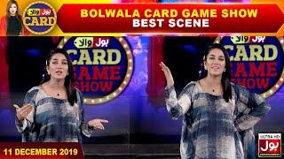 BOLWala Card Game Show | Best Scene | Mathira Show | 11th December 2019 | BOL Entertainment