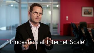 Innovation at Internet Scale