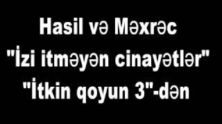 Hasil və Məxrəc - Atdım kanala - Prikol 3
