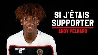 Si j'étais supporter - Andy Pelmard