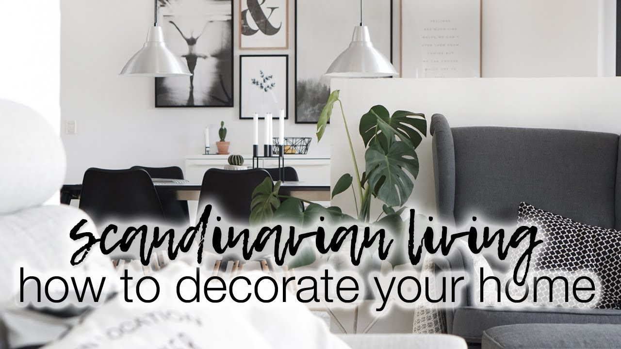 How To Decorate Your Home Scandinavian Home Decor With Desenio