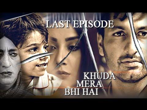 Khuda Mera Bhi Hai - Last Episode 26 - 10th April 2017 - Best Pakistani Drama -Ayesha Khan