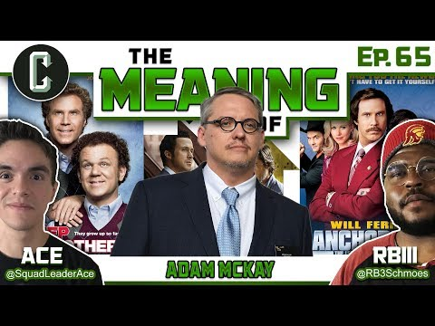 """""""The Meaning Of"""" Adam McKay (Anchorman, Step Brothers, The Big Short) - Ep.65"""