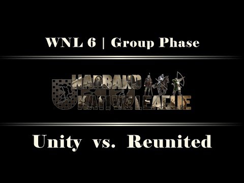Unity vs. Reunited   WNL6 Group Phase   Co-Caster: Fozzy   Mount & Blade: Warband