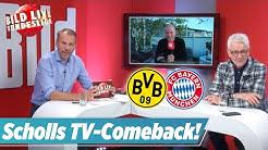 🔴 Scholl und Reif analysieren Dortmund gegen Bayern | BILD Live Bundesliga