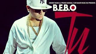 B.E.B.O - Tu (Audio Oficial)